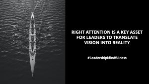 Why Leadership Mindfulness Matters